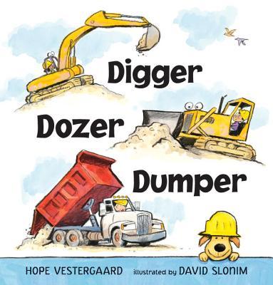 """""""Digger, Dozer, Dumper"""", """"Vestergaard, Hope"""""""