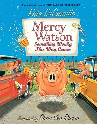Image for Mercy Watson: Something Wonky this Way Comes