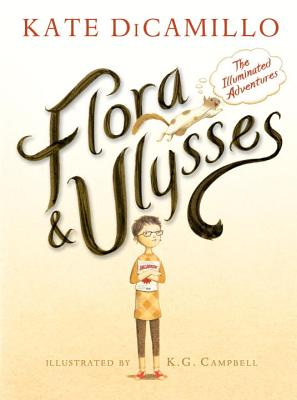 Image for Flora and Ulysses: The Illuminated Adventures  **SIGNED & DATED, 1st Edition /1st Printing +Photo**