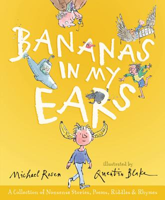 Image for Bananas in My Ears: A Collection of Nonsense Stories, Poems, Riddles, & Rhymes