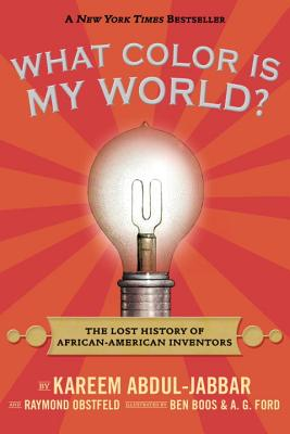 Image for What Color Is My World?: The Lost History of African-American Inventors