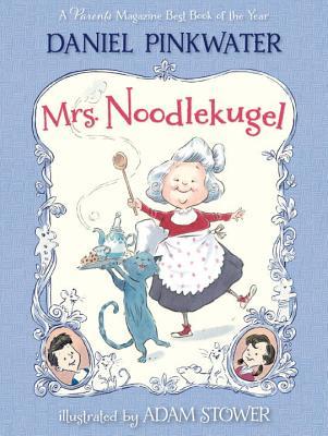 "Mrs. Noodlekugel, ""Pinkwater, Daniel"""