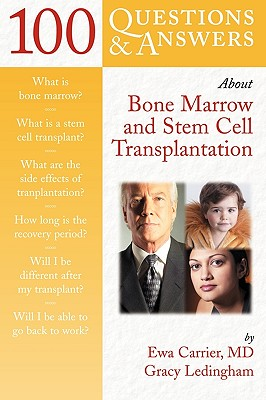 Image for 100 Questions & Answers About Bone Marrow and Stem Cell Transplantation