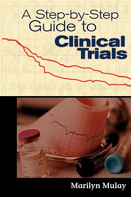 Image for A Step-by-Step Guide to Clinical Trials
