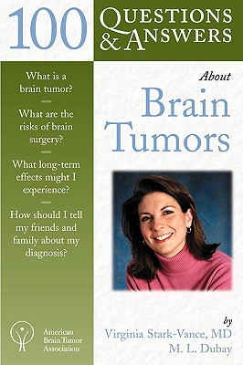 Image for 100 Questions  &  Answers about Brain Tumors