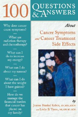 Image for 100 Questions & Answers About Cancer Symptoms and Cancer Treatment Side Effects