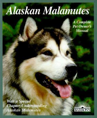 Image for Alaskan Malamutes (Complete Pet Owner's Manuals)