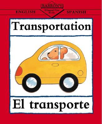 Image for Transportation: English-Spanish (Bilingual First Books/English-Spanish) (Spanish Edition)