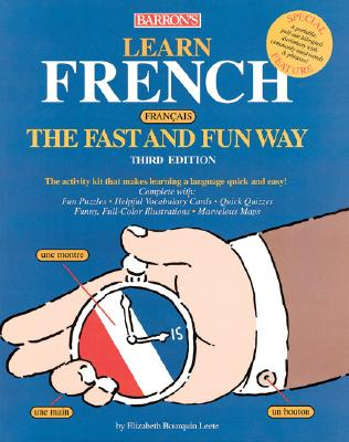 Image for Learn French the Fast and Fun Way (Fast and Fun Way Series)