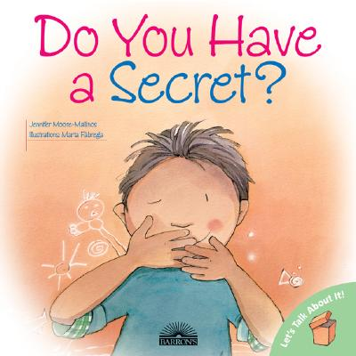 Do You Have a Secret? (Let's Talk About It!), Moore-Mallinos, Jennifer