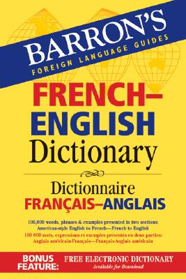 Image for Barron's French-English Dictionary: Dictionnaire Francais-Anglais (Barron's Foreign Language Guides)