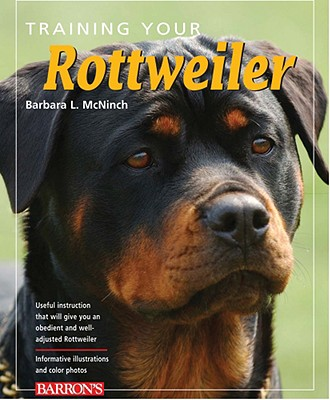 Image for Training Your Rottweiler (Training Your Dog Series)