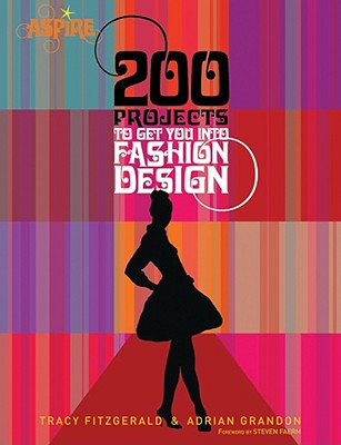 Image for 200 PROJECTS TO GET YOU INTO FASHION DESIGN