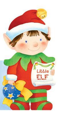 Little Elf (Mini People Shape Books), Caviezel, Giovanni