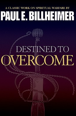 Image for Destined to Overcome: Classic Biblical Tools for Defeating the Enemy