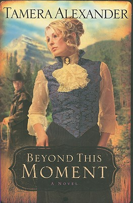 Image for Beyond This Moment (Timber Ridge Reflections, Book 2)