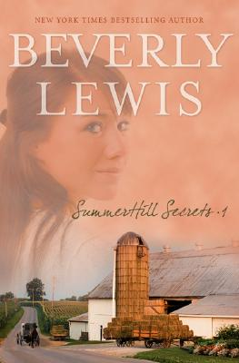 Summerhill Secrets, Volume 1: Whispers Down the Lane/Secret in the Willows/Catch a Falling Star/Night of the Fireflies/A Cry in the Dark (Summerhill Secrets 1-5), Beverly Lewis