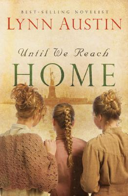 Image for Until We Reach Home