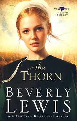 The Thorn (The Rose Trilogy, Book 1) (Volume 1), Lewis, Beverly