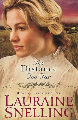 Image for No Distance Too Far (Home to Blessing Series, Book 2)