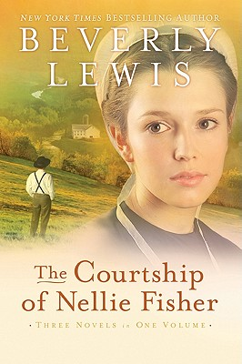 Courtship of Nellie Fisher, The, Beverly Lewis
