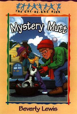 The Mystery Mutt (The Cul-de-Sac Kids #21)