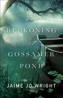 Image for The Reckoning at Gossamer Pond