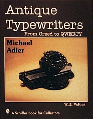 Image for Antique Typewriters: From Creed to Qwerty