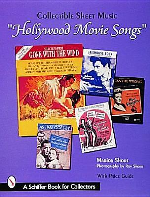 Hollywood Movie Songs: Collectible Sheet Music, Short, Marion