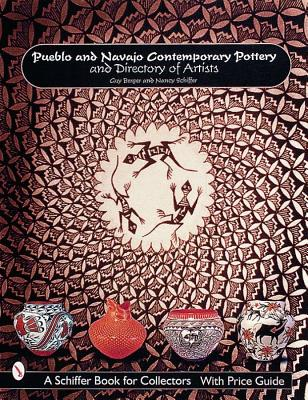 Image for Pueblo and Navajo Contemporary Pottery and Directory of Artists (Schiffer Book for Collectors)