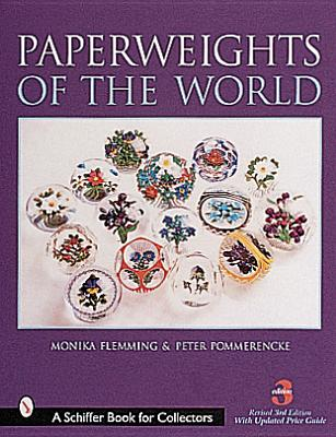 Image for Paperweights of the World (A Schiffer Book for Collectors)