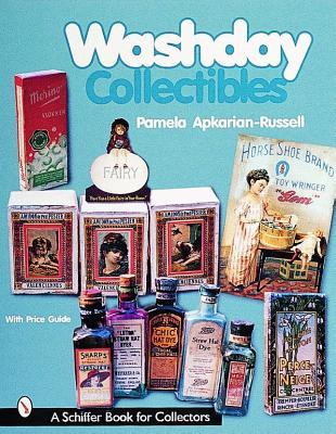 Washday Collectibles (A Schiffer Book for Collectors), Apkarian-Russell, Pamela E.; Russell, Apkarian; E., Pamela; Russell, Christopher J.; Davis, Colin