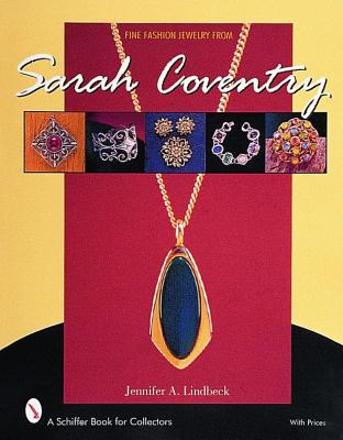 Fine Fashion Jewelry from Sarah Coventry (Schiffer Book for Collectors), Lindbeck, Jennifer A
