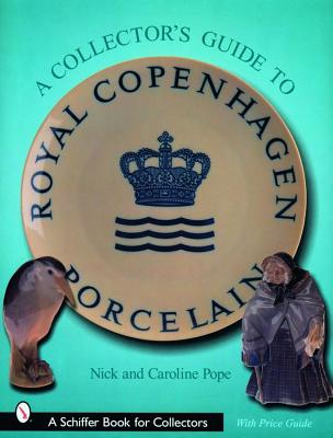 Image for A Collector's Guide to Royal Copenhagen Porcelain (Schiffer Book for Collectors)