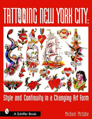Tattooing New York City Style and Continui, Mccabe, Michael