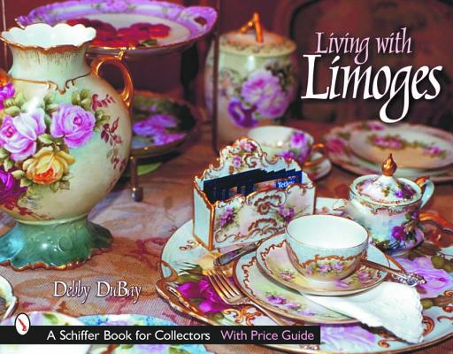 Living With Limoges, Debby DuBay