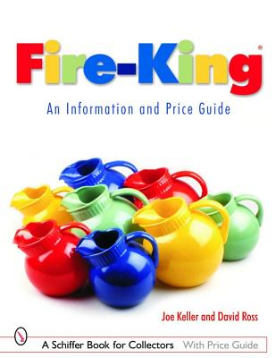 Image for Fire-King: An Information and Price Guide # Fire King