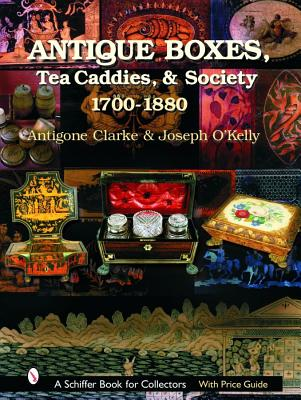 Image for Antique Boxes: 1700-1880 (A Schiffer Book for Collectors)