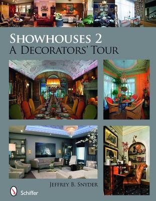 Image for Showhouses 2 A Decorators' Tour