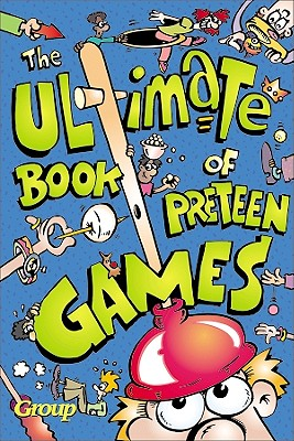 Image for The Ultimate Book of Preteen Games