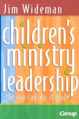 Image for Children's Ministry Leadership: The You-Can-Do-It Guide