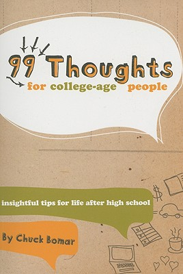 Image for 99 Thoughts for College-Age People: Insightful Tips for Life After High School