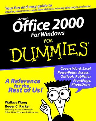 Microsoft Office 2000 For Windows For Dummies, Wang, Wallace; Parker, Roger C.