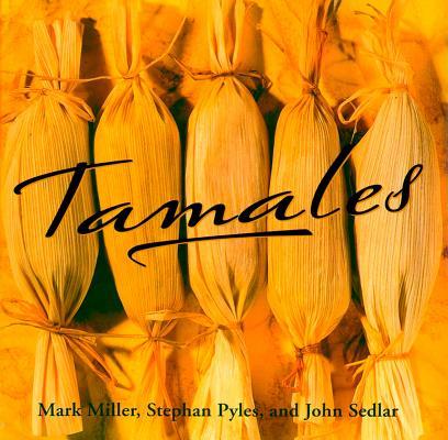 "Tamales, ""Miller, Mark, Sedlar, John, Py"""