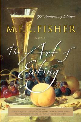 The art of eating, Fisher, M. F. K.