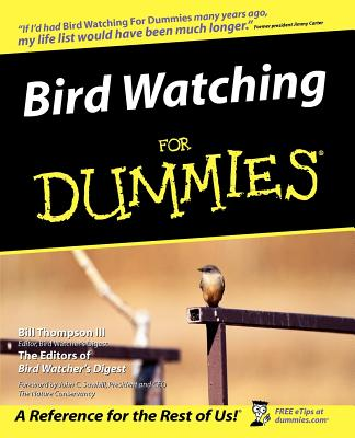 Bird Watching for Dummies, BILL THOMPSON, BIRD WATCHERS DIGEST PRESS (EDT)