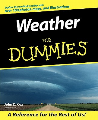Weather For Dummies, Cox, John D.