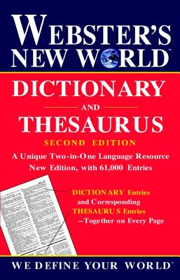 Webster's New World Dictionary and Thesaurus, 2nd Edition, The Editors of the Webster's New World Dictionaries
