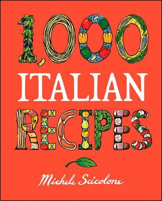 Image for 1,000 Italian Recipes (1,000 Recipes)