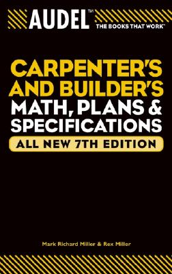 Image for Audel Carpenter's and Builder's Math, Plans, and Specifications (Audel Technical Trades Series)